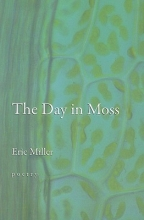 Miller, Eric The Day in Moss