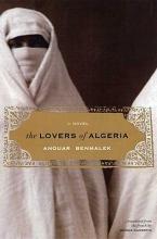 Benmalek, Anouar,   Kilmartin, Joanna The Lovers of Algeria