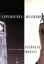 Mosley, Nicholas Experience & Religion