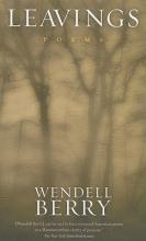 Berry, Wendell Leavings
