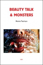Tupitsyn, Masha Beauty Talk & Monsters