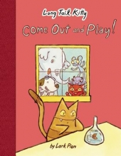 Pien, Lark Long Tail Kitty: Come Out and Play