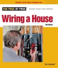 Cauldwell, Rex Wiring a House