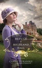 Turansky, Carrie A Refuge at Highland Hall