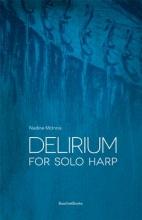 McInnis, Nadine Delirium for Solo Harp