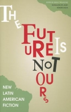 The Future Is Not Ours