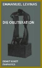 Levinas, Emmanuel,   Bennke, Johannes,   Hock, Jonas Die Obliteration