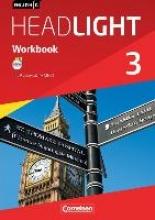 Berwick, Gwen,   Thorne, Sydney English G Headlight 03: 7. Schuljahr. Workbook mit Audios online. Allgemeine Ausgabe
