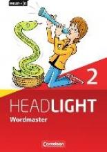 Fleischhauer, Uschi English G Headlight Band 2: 6. Schuljahr - Allgemeine Ausgabe - Wordmaster