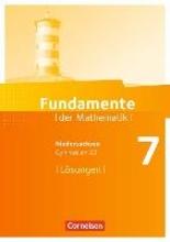 Fundamente der Mathematik 7. Schuljahr. Lösungen zum Schülerbuch Gymnasium Niedersachsen