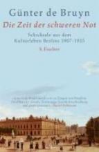 Bruyn, Günter de Die Zeit der schweren Not