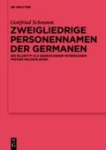 Schramm, Gottfried Zweigliedrige Personennamen der Germanen