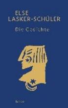 Lasker-Schüler, Else Die Gedichte