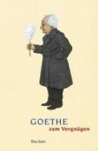Goethe zum Vergngen