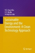 Kaushika, N. D. Sustainable Energy and the Environment: A Clean Technology Approach