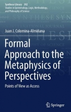Juan J. Colomina-Alminana Formal Approach to the Metaphysics of Perspectives