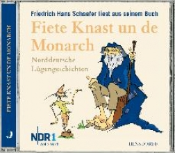 Schaefer, Friedrich Hans Fiete Knast un de Monarch