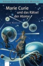 Novelli, Luca Marie Curie und das Rtsel der Atome