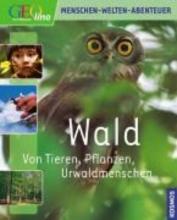 Mertens, Dietmar Wald. Von Tieren, Pflanzen, Urwaldmenschen