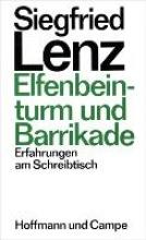 Lenz, Siegfried Elfenbeinturm und Barrikade