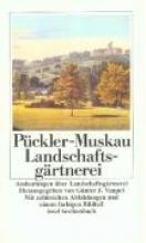 Pückler-Muskau, Hermann Fürst von Andeutungen über Landschaftsgärtnerei