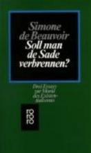 Beauvoir, Simone de Soll man de Sade verbrennen