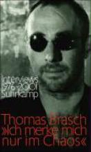 Brasch, Thomas Ich merke mich nur im Chaos