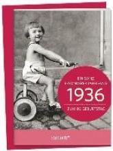 1936 - Ein ganz besonderer Jahrgang Zum 80. Geburtstag