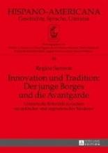 Samson, Regina Innovation und Tradition: Der junge Borges und die Avantgarde