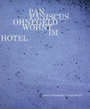 Blumenfeld, Delphine Pan Paniscus Ohnegeld wohnt im Hotel