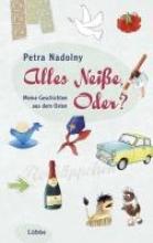 Nadolny, Petra Alles Neiße, Oder?