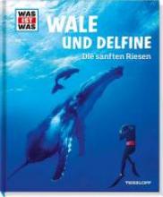 Baur, Manfred Wale und Delfine. Die sanften Riesen
