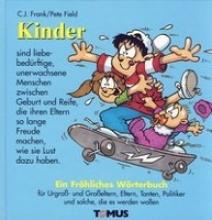 Frank, Claus Jürgen Kinder. Ein fröhliches Wörterbuch