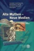 Alte Mythen - Neue Medien