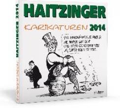 Haitzinger, Horst Haitzinger Karikaturen 2014