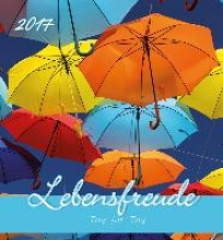 Lebensfreude 2017 Postkartenkalender