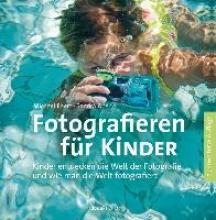 Ebert, Michael Fotografieren für Kinder