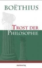 Boethius Trost der Philosophie