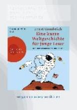 Gombrich, Ernst H. Eine kurze Weltgeschichte für junge Leser: Von der Renaissance bis heute (DAISY Edition)