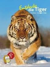Wilms, Thomas Entdecke die Tiger