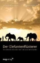 Anthony, Laurence Der Elefantenflsterer