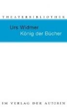 Widmer, Urs König der Bücher