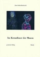 Buchwardt, Janos Stefan Im Kreuzfeuer der Musen
