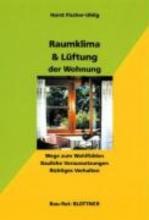 Fischer-Uhlig, Horst Raumklima und Lftung der Wohnung