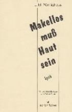 Pönnighaus, Jörg M. Makellos muss Haut sein