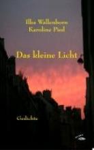 Wallenborn, Ilka Das kleine Licht
