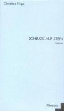 Filips, Christian Schluck Auf Stein