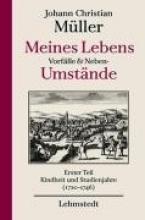 Müller, Johann Christian Meines Lebens Vorfälle und Neben-Umstände 01