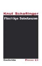 Schaflinger, Knut Flüchtige Substanzen