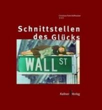 Palm-Hoffmeister, Christiane Die Schnittstellen des Glücks